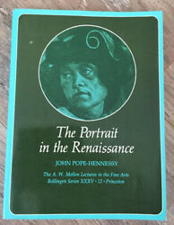 Portrait In The Renaissance Volume 35 By John Pope-hennessy Princeton