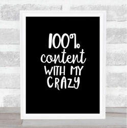 Content With My Crazy Quote Print Black And White