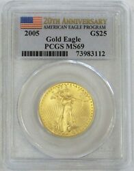 2005 Gold Us 20th Anniversary 25 1/2 Oz American Eagle Pcgs Mint State 69