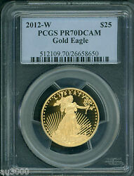 2012-w 25 Gold Eagle Pcgs Pf70 Proof Coin Pr70 Perfect Scarce Key Date