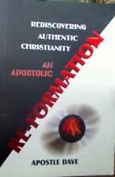 Rediscovering Authentic Christianity An Apostolic Reformation