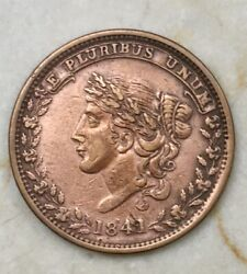 1841 Hard Times Token E Pluribus Unum Specie Payments Suspended May Tenth 1837