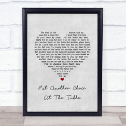 Put Another Chair At The Table Grey Heart Song Lyric Print