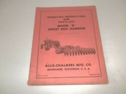 Allis Chalmers Model K Offset Disc Harrows Operator's Manual And Parts List