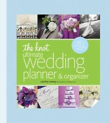 The Knot Ultimate Wedding Planner And Organizer By Carley Roney 2013, Hardback