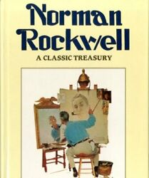Norman Rockwell A Classic Treasury By Sommer, Robin Langley Hardback Book The