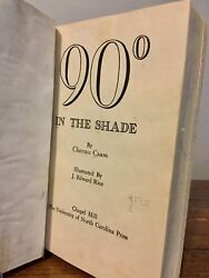 1935 1st Ed 90 Degrees In The Shade Clarence Cason Ua Alabama Race Relations Htf
