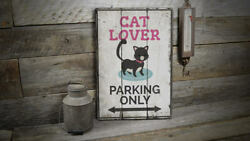 Cat Lover Parking Vintage Distressed Sign Personalized Wood Sign