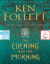 Kingsbridge Ser. The Evening and the Morning by Ken Follett $1.98