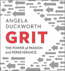 Grit: The Power of Passion and Perseverance Duckworth Angela