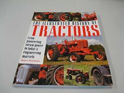 The Illustrated History Of Tractors From Pion... By Moorhouse Robert Paperback