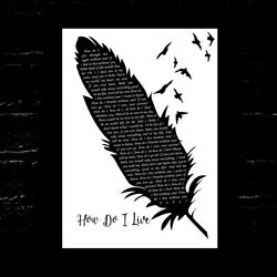 How Do I Live Black And White Feather And Birds Song Lyric Music Art Print