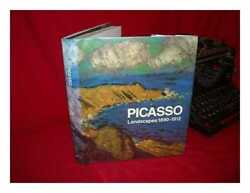 Picasso Landscapes 1890-1912 From The Academy To The Avant-garde / Under...
