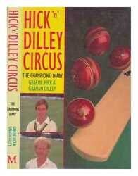 Hick 'n' Dilley Circus / Graeme Hick And Graham Dilley With Patrick Murphy
