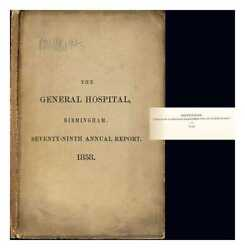 The General Hospital Birmingham. Seventy-ninth Annual Report From...