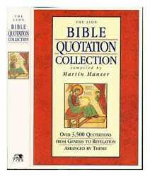 The Lion Bible Quotation Collection / Compiled By Martin H. Manser