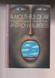 Anthony Burgess, A Mouthful Of Air, Hc, 2n D W/dj, Like New