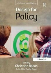 Design For Policy Design For Social Responsibility By Bason Christian Book