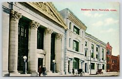 Norwich Connecticutbankers Rowthames National Bankcorinthian Columns 1911 Pc