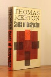 Seeds Of Destruction By Thomas Merton - Signed First Edition With Dust Jacket