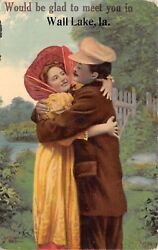 Would Be Glad To Meet You In Wall Lake Iowacouple Embrace1911 Postcard