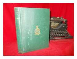 Historical Records Of The Survey Of India / Collected And Compiled By Colonel...
