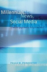 Millennials News And Social Media Is News Engagement A Thing Of The Past