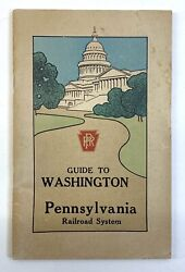 Antique Guide 1923 Pennsylvania Railroad System - Guide To Washington + Map