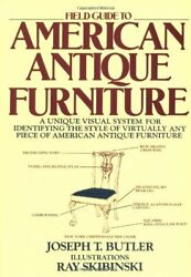 Field Guide To American Antique Furniture By Johnson Kathleen Eagen Book The