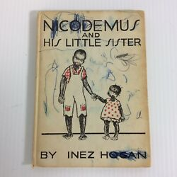 Vintage Childrens Book Nicodemus And His Little Sister 1932 1st Edition