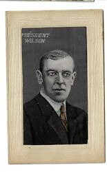 Wwi Era President Woodrow Wilson Embossed Postcard Portrait Made Out Of Silk