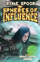 Spheres Of Influence Grand Central Arena By Spoor Ryk E Book The Fast Free