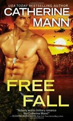Free Fall Elite Force That Others May Live By Mann, Catherine Book The Fast