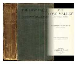 The Lost Valley And Other Stories / By Algernon Blackwood With Eight...