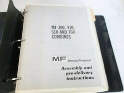 Massey Ferguson 300 410 510 760 Assembly Manual And 510 Combine Parts Manual