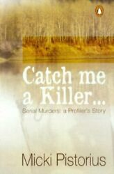 Catch Me A Killer By Pistorius Micki Paperback Book The Fast Free Shipping