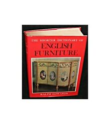 Shorter Dictionary Of English Furniture By Edwards, Ralph Hardback Book The Fast