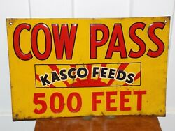 Vintage Kasco Feeds Cow Pass 500 Feet Embossed Tin Sign