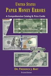 United States Paper Money Errors Catalog Price Guide For Banknotes Collectors