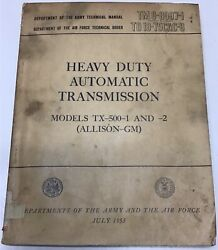 Tm 9-8007-1 Heavy Duty Automatic Transmission Tx-500-1 And 2 Allison Gm July 1953