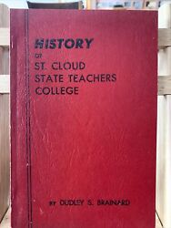 History Of St Cloud State Teacher's College Minnesota Mn 1953 By Dudley Brainard