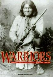 Warriors Warfare And The Native American Indian Norman Bancroft Hunt Hardcover