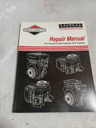 Briggs And Stratton Vanguard V-twin Ohv 4 Cycle Engine Repair Service Manual 1/94