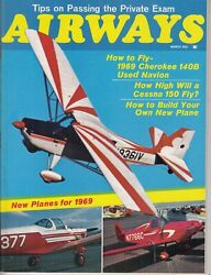 Airways Magazine March/1969 Airplanes For 1969..tips On Passing Private Exam