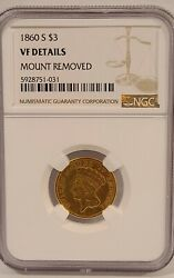 Very Rare1860-s 3 Gold Coin Ngc Vf Details Mount Removed 7,000 Minted