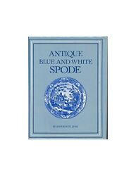 Antique Blue And White Spode By Sydney B.williams Hardback Book The Fast Free