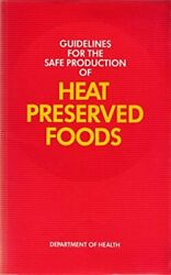 Guidelines For The Safe Production Of Heat ... By Great Britain Depar Paperback