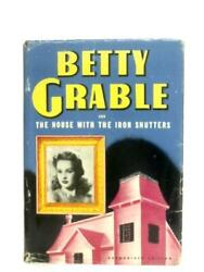 Betty Grable And The House With The Iron Shutters Heisenfelt - 1943 Id35046