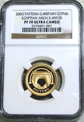 2003 Gold Great Britain Piefort Pattern 1 Pound Egyptian Arch Bridge Ngc Pr 70uc