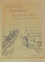 Seattleand039s Unsinkable Houseboats By Howard Droker Illustrated History 1977 Pb